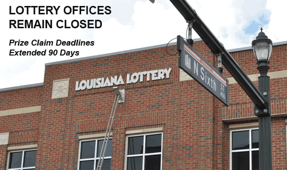 all lottery locations remain closed with prize claim deadlines extended 90 days