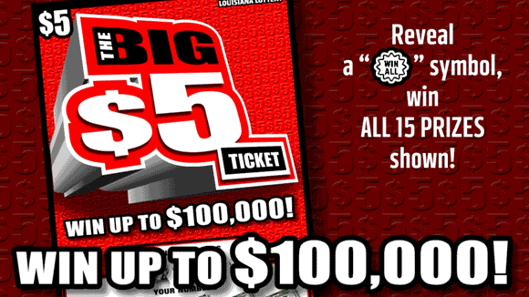 The Big $5 Ticket no script