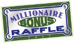more chances to win with new millionaire bonus raffle game