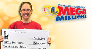 Eva Meche won 10,000 playing Mega Millions